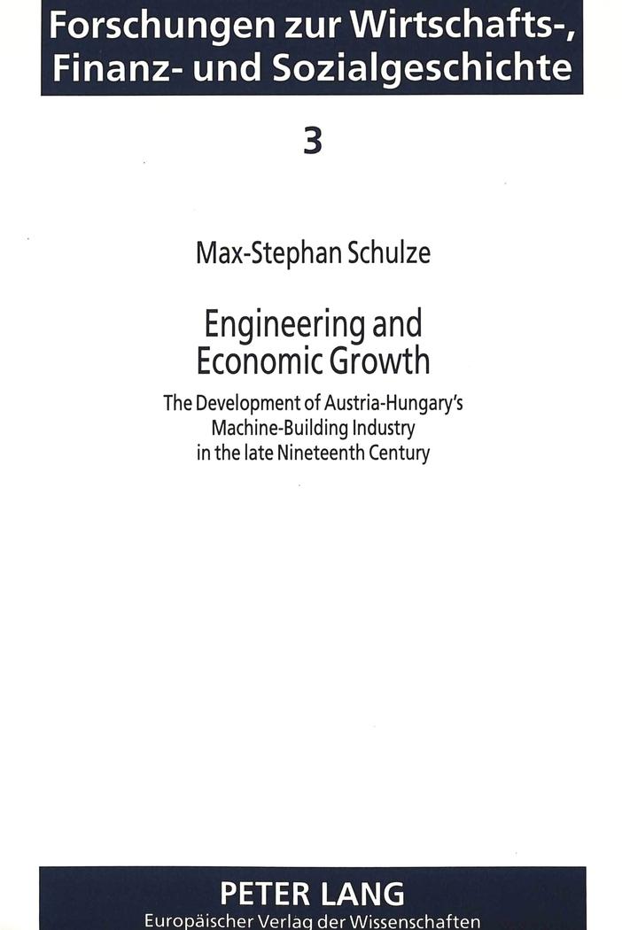 Engineering-and-Economic-Growth-The-Development-of-Austria-Hungary-039-s-Machi