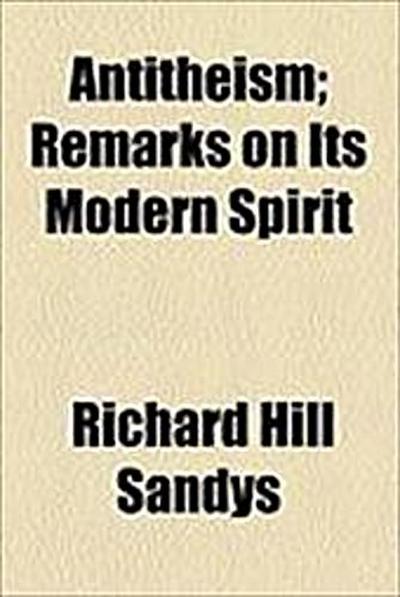 antitheism-remarks-on-its-modern-spirit