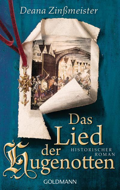 das-lied-der-hugenotten-historischer-roman-die-hugenotten-1