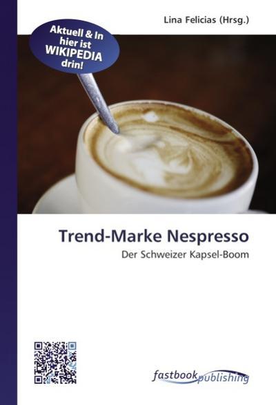 Trend-Marke Nespresso