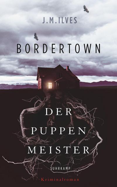 Bordertown – Der Puppenmeister: Kriminalroman (suhrkamp taschenbuch)
