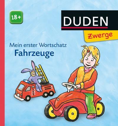 Mein erster Wortschatz – Fahrzeuge  DUDEN Zwerge 18+