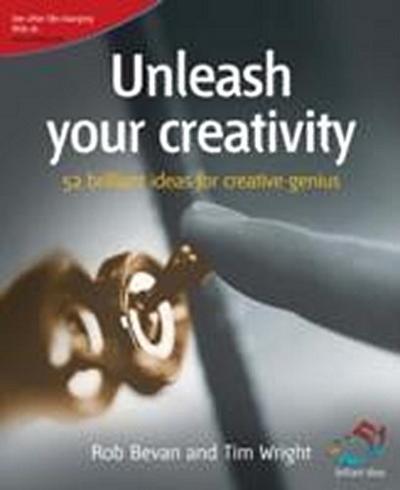 unleash-your-creativity-secrets-of-creative-genius-52-brilliant-ideas-