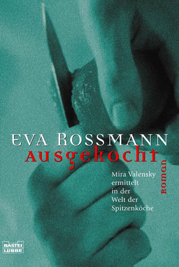Ausgekocht-Eva-Rossmann