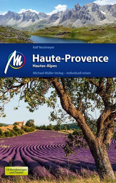 Haute-Provence Reiseführer Michael Müller Verlag: Hautes Alpes