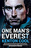 One Man`s Everest: The Autobiography of Kenton Cool