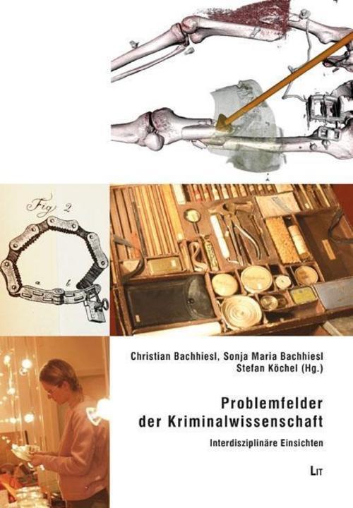 Problemfelder-der-Kriminalwissenschaft-Christian-Bachhiesl