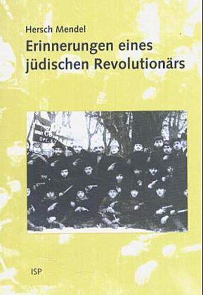 Erinnerungen eines jüdischen Revolutionärs