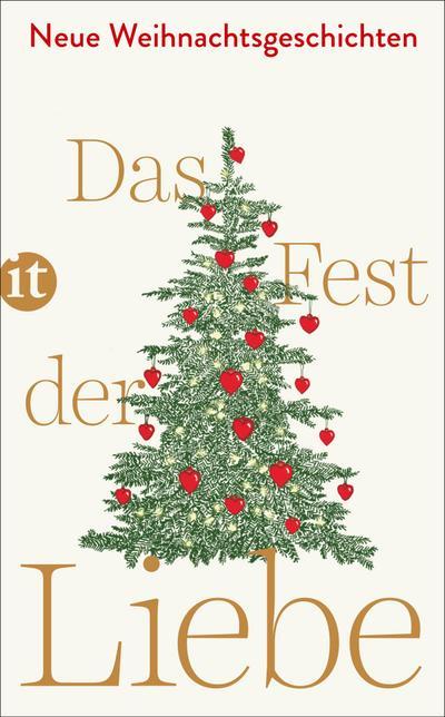 Das Fest der Liebe: Neue Weihnachtsgeschichten (insel taschenbuch)
