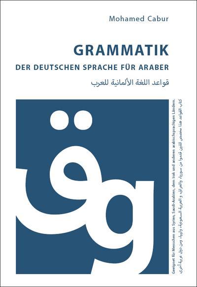 grammatik-der-deutschen-sprache-fur-araber-geeignet-fur-menschen-aus-syrien-dem-irak-saudi-arabie