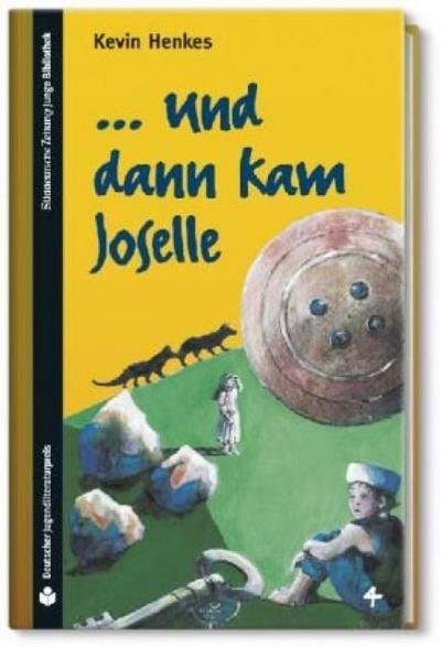 sz-junge-bibliothek-jugendliteraturpreis-bd-4-und-dann-kam-joselle, 2.42 EUR @ rheinberg