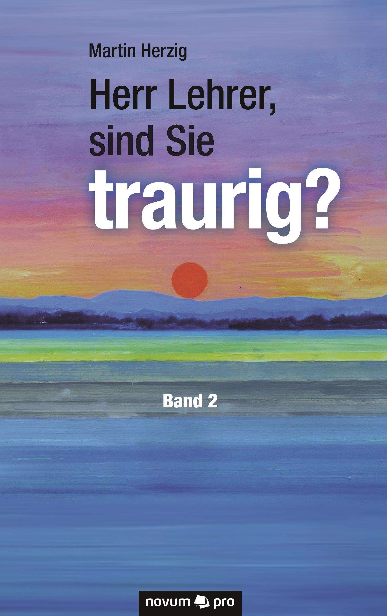 Herr-Lehrer-sind-Sie-traurig-Band-2-Martin-Herzig