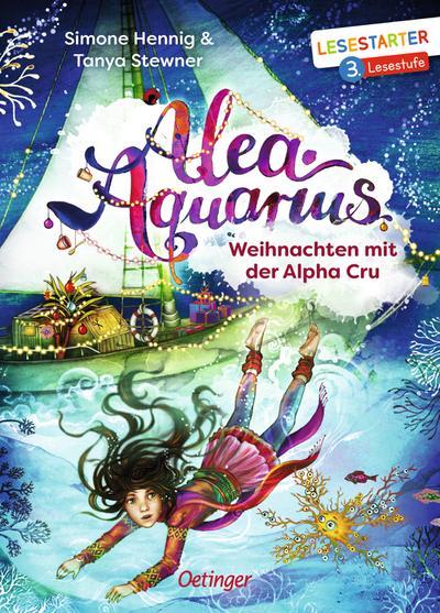 Alea Aquarius: Weihnachten mit der Alpha Cru