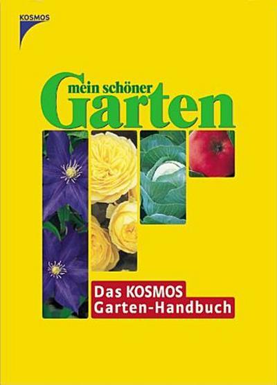 mein-schoner-garten-das-kosmos-garten-handbuch