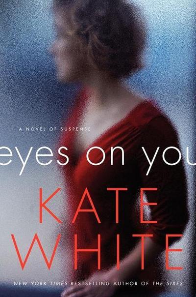 eyes-on-you-a-novel-of-suspense