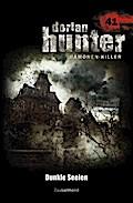 Dorian Hunter 41. Dunkle Seelen