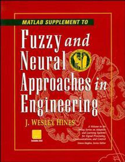 fuzzy-and-neural-approaches-in-engineering-matlab-supplement-analysis-and-control-methods-for-food