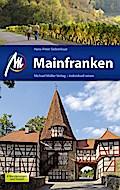 Mainfranken: Reiseführer mit vielen praktisch ...