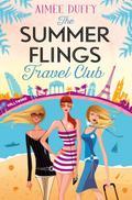The Summer Flings Travel Club: A Fun, Flirty  ...
