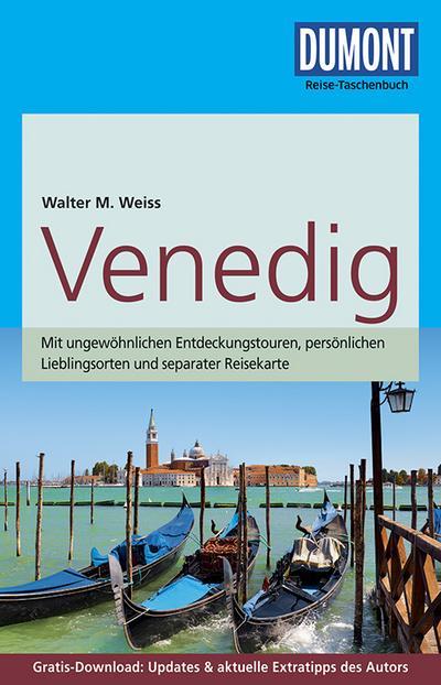 DuMont Reise-Taschenbuch Reiseführer Venedig: mit Online-Updates als Gratis-Download