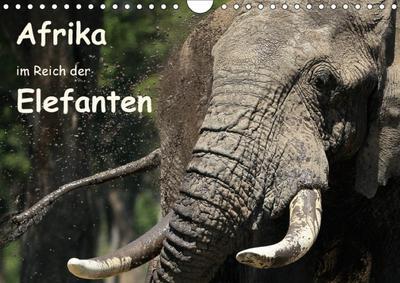 Afrika - im Reich der Elefanten (Wandkalender 2018 DIN A4 quer)