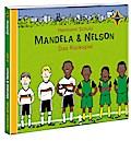 Mandela und Nelson - Das Rückspiel