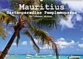 Mauritius - Gartenparadies Pamplemousses (Wandkalender 2018 DIN A2 quer)