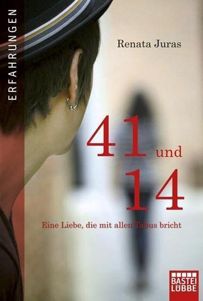 41-und-14-eine-liebe-die-mit-allen-tabus-bricht-allgemeine-reihe-bastei-lubbe-taschenbucher-