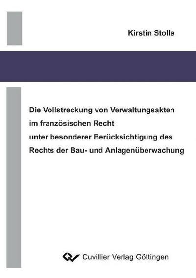 die-vorstreckung-von-verwaltungsakten-im-franzosischen-recht-unter-besonderer-berucksichtigung-des-r