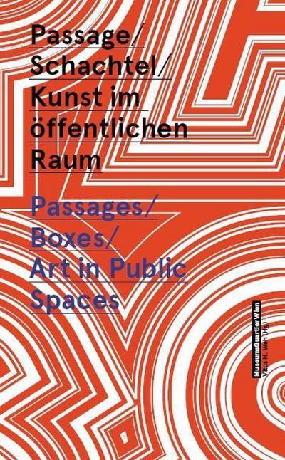 passage-schachtel-kunst-im-offentlichen-raum-museumsquartier-wien-passages-boxes-art-in-publi