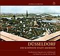 Düsseldorf - Die schönste Stadt am Rhein; Han ...