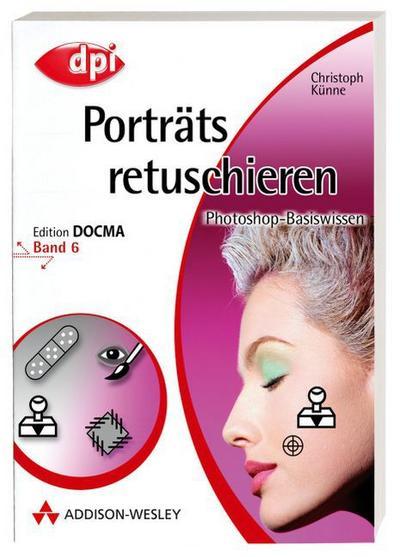 photoshop-basiswissen-band-1-12-edition-docma-photoshop-basiswissen-portrats-retuschieren-band