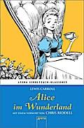 Alice im Wunderland. Mit einem Vorwort von Ch ...