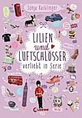 Lilien und Luftschlösser - Verliebt in Serie: ...