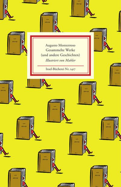 Gesammelte Werke (und andere Geschichten) (Insel-Bücherei)