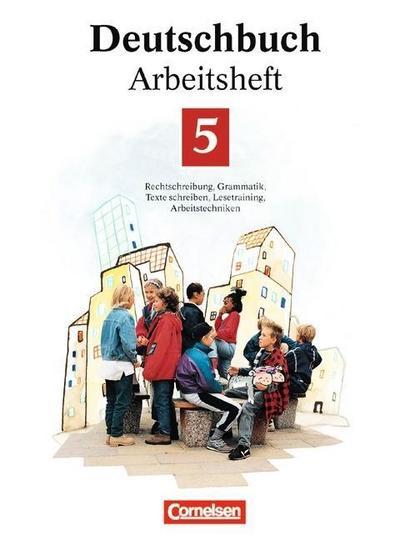 deutschbuch-gymnasium-allgemeine-ausgabe-bisherige-fassung-deutschbuch-5-arbeitsheft-rechtsch