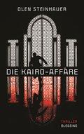 Die Kairo-Affäre: Thriller