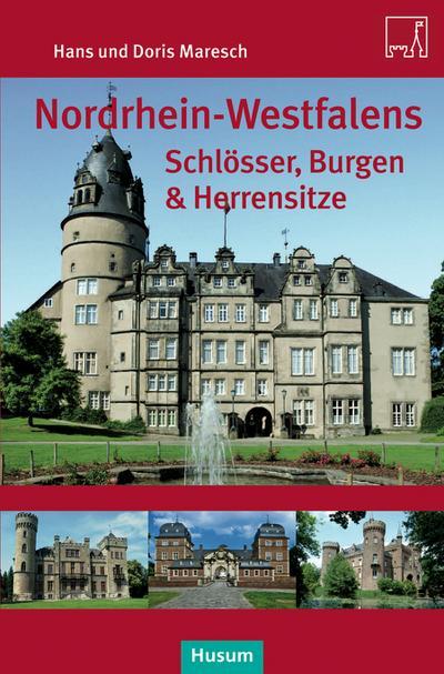 nordrhein-westfalens-schlosser-burgen-herrenhauser
