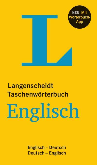 Langenscheidt Taschenwörterbuch Englisch - Buch und App: Englisch-Deutsch/Deutsch-Englisch (Langenscheidt Taschenwörterbücher)