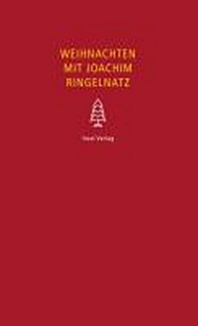 Weihnachten mit Joachim Ringelnatz (insel taschenbuch)