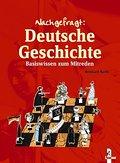 Deutsche Geschichte: Basiswissen zum Mitreden