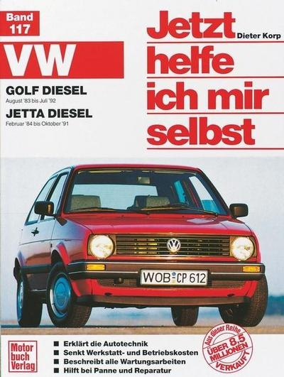 VW Golf Diesel II (83-92)/Jetta Diesel (84-91)  Jetzt helfe ich mir selbst  Deutsch