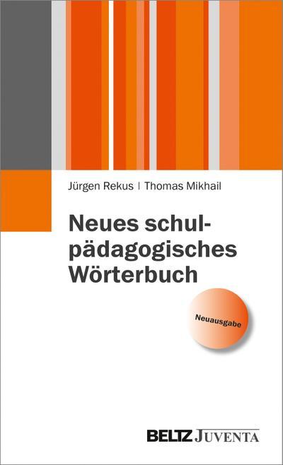 neues-schulpadagogisches-worterbuch-juventa-paperback-, 14.34 EUR @ regalfrei-de