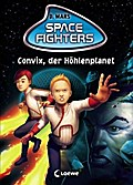 Space Fighters - Convix, der Höhlenplanet: Ba ...