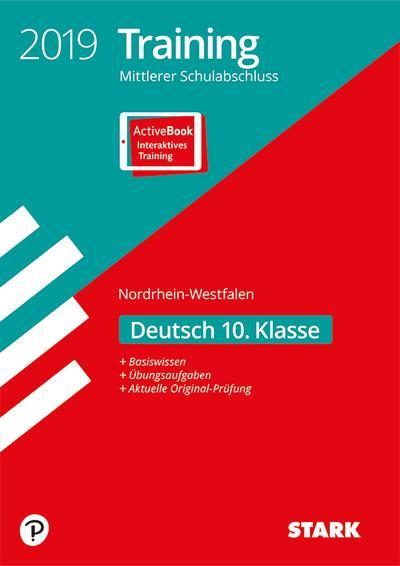 STARK Training Mittlerer Schulabschluss 2019 - Deutsch - NRW: Ausgabe mit ActiveBook