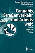 """""""Cannabis, Straßenverkehr und Arbeitswelt"""": R ..."""