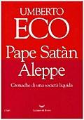 Pape Satàn Aleppe: Cronache di una società li ...