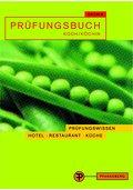 Prüfungsbuch Koch/ Köchin. Prüfungsbereiche Technologie und Warenwirtschaft. (Lernmaterialien)