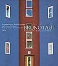 Bruno Taut 1880-1938: Architekt zwischen Trad ...