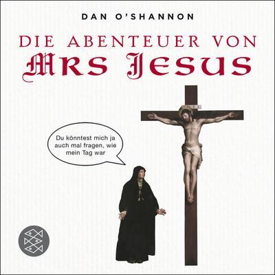 die-abenteuer-von-mrs-jesus